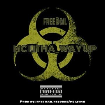 Mc litha - Mc litha ft freebail_way up (online-audio-converter.com) Artwork