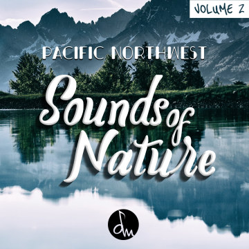 Ghost Etiquette - Sounds Of Nature Vol. 2 - Pacific Northwest Artwork