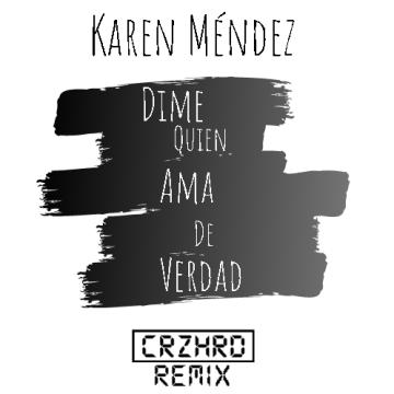 Crazy Hard - Dime Quién Ama De Verdad Artwork