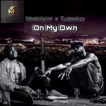 Madcityjimi ft Tudaxkey - On My Own  Artwork