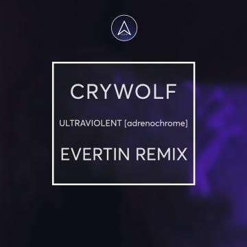 Crywolf - ULTRAVIOLENT [adrenochrome] (Evertin Remix) Artwork