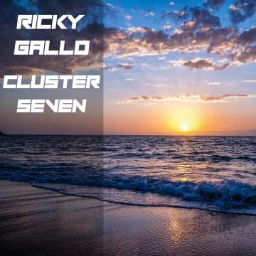 Ricky Gallo - Cluster Seven ( Original mix ) Artwork