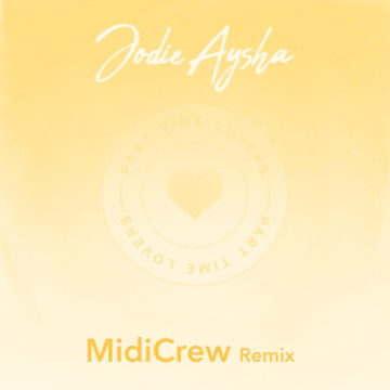 Jodie Aysha - Part Time Lovers (MidiCrew Remix) Artwork