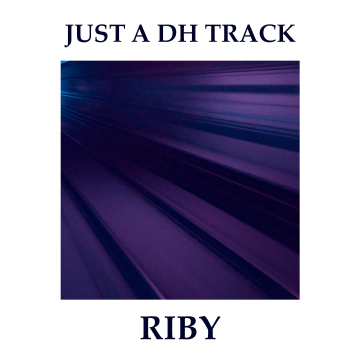 Riby - Just a DH track Artwork