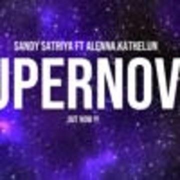 Sandy Satriya - Sandy Satriya Ft Alenna Kathelijn - Supernova (We Are Return) Artwork