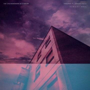 The Chainsmokers - Takeaway (T I M E R E ✪ Remix) Artwork