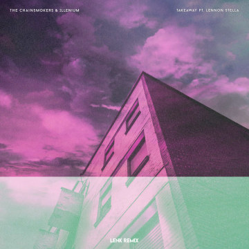 The Chainsmokers - Takeaway (LENK Remix) Artwork