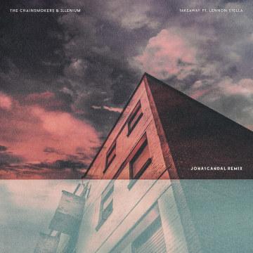 The Chainsmokers - Takeaway (JonasCandal Remix) Artwork