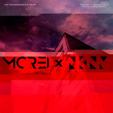 The Chainsmokers - Takeaway (McRei & NKNV Remix) Artwork