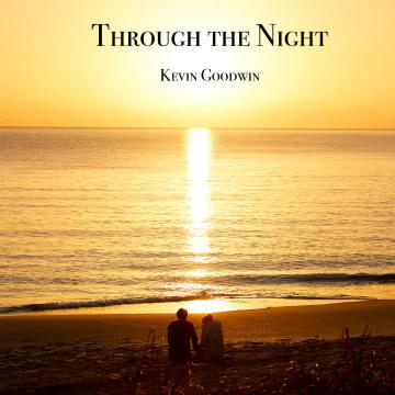 Kevin Goodwin - Through the Night Artwork