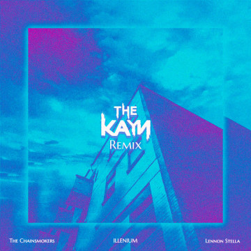 The Chainsmokers - Takeaway (The Kayn Remix) Artwork