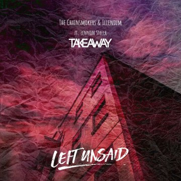 The Chainsmokers - Takeaway (LEFT UNSAID Remix) Artwork