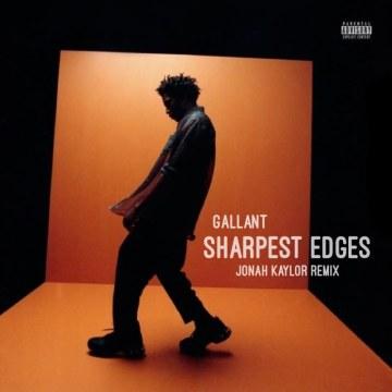 Gallant - Sharpest Edges (Jonah Kaylor Remix) Artwork