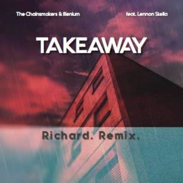 The Chainsmokers - Takeaway (Richard. Remix) Artwork