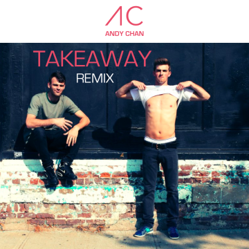 The Chainsmokers - Takeaway (Andy Chan Remix) Artwork