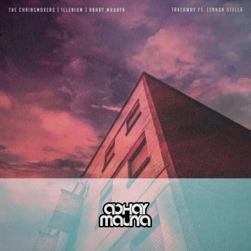 The Chainsmokers - Takeaway (Abhay Maurya Remix) Artwork
