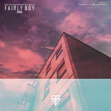 The Chainsmokers - Takeaway (Fairly Boy Remix) Artwork