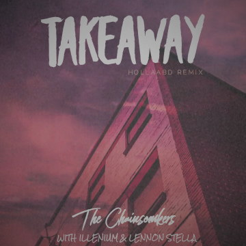 The Chainsmokers - Takeaway (hollaabd Remix) Artwork