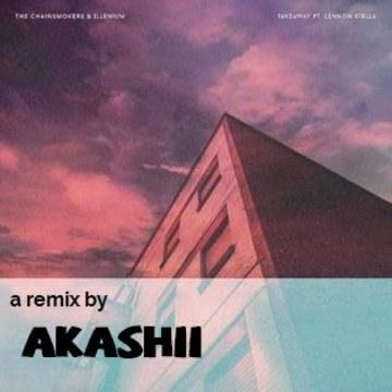 The Chainsmokers - Takeaway (Akashii Remix) Artwork