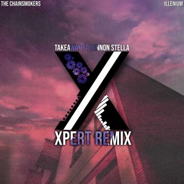 The Chainsmokers - Takeaway (XPERTMUSIC Remix) Artwork