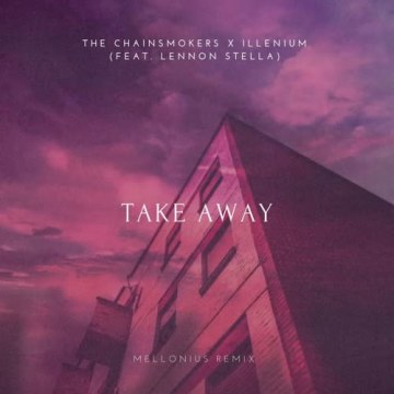 The Chainsmokers - Takeaway (AYLWIN DJ Remix) Artwork