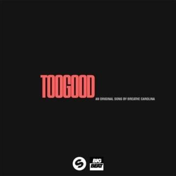 Breathe Carolina - Too Good (Menshee Remix) Artwork