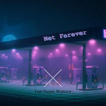 John SP Official - Not Forever ft Naomi Momsen Artwork