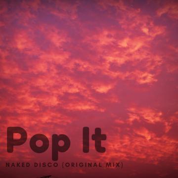 Naked Disco - Pop It Artwork