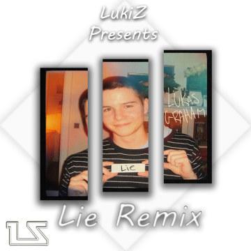Lukas Graham - Lie (LukiZ Remix) Artwork