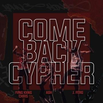 ASH, J. Ferg & Yvng Kxng Chris - Comeback Cypher Artwork