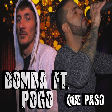 BOMBA ft. POGO - Que Paso Artwork