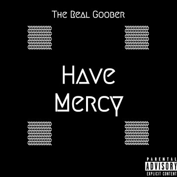 The Real Goober - Have Mercy Artwork