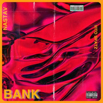NASTAV - BANK (Feat. Vito Spatz) Artwork