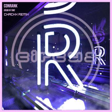 Conrank - Drum In Time (CHACKK Remix) Artwork