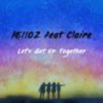 KEIIOZ, Claire - Let's Get Up Together Artwork
