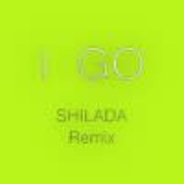 SHILADA - 周湯豪 NICKTHEREAL - i GO (SHILADA Remix) Artwork