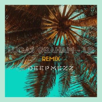 Lukas Graham - Lie (DeepMezz Remix) Artwork
