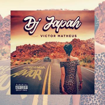 DJ Japah ft Victor Matheus - Caranga do Amor Artwork