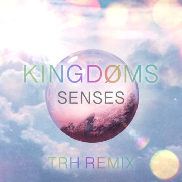 KINGDØMS - Senses (The Real Hours Remix) Artwork