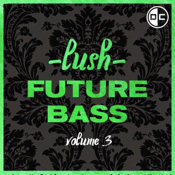 Luxen - Lush Future Bass Vol. 3 Artwork