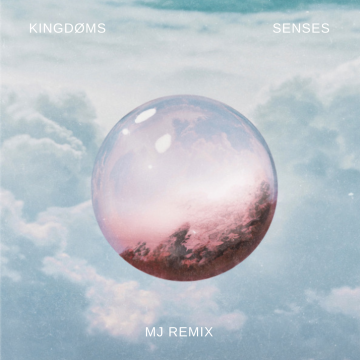 KINGDØMS - Senses (MJ Remix) Artwork