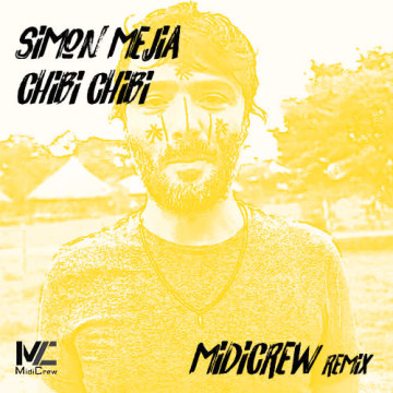 Simón Mejía - Chibi Chibi (MidiCrew Remix) Artwork
