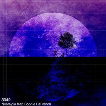 8042 - Nostalgia feat. Sophie DeFrench Artwork