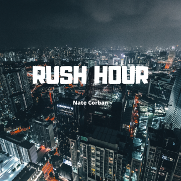 Nate Corban - Rush Hour Artwork