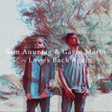 Sam Anuraag - Love's back again Artwork