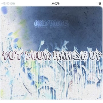 Onlyvoone - Put Your Hands Up Artwork
