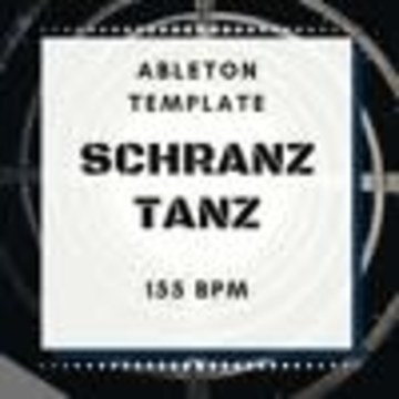 HardTechno and Schranz Samples & Loops - SCHRANZ SAMPLES - SCHRANZ TANZ ABLETON LIVE TEMPLATE (SAMPLE PACK LIVE) Artwork