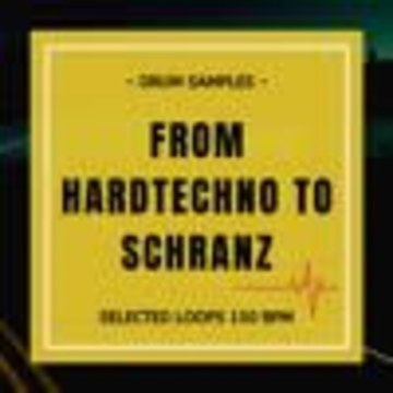 HardTechno and Schranz Samples & Loops - Schranz Samples: From Hard Techno To Schranz Loops (Sample Pack WAV) Artwork