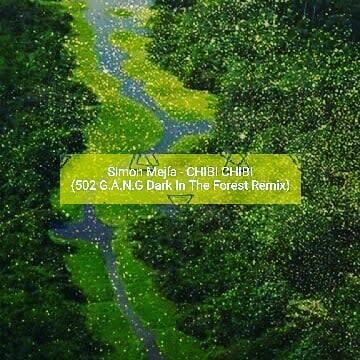 Simón Mejía - Chibi Chibi (502 G.A.N.G Remix) Artwork