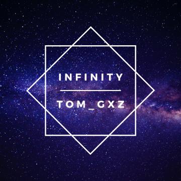 Tom_gxz - Infinity Artwork